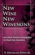 New Wine New Wineskins Paperback