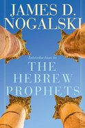 Introduction to the Hebrew Prophets Paperback