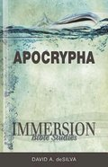 Apocrypha (Immersion Bible Study Series) Paperback