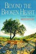 Beyond the Broken Heart (Leader Guide) Paperback