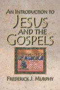 An Introduction to Jesus and the Gospels Paperback