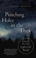 Punching Holes in the Dark Paperback