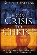 From Crisis to Christ Paperback