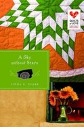 A Sky Without Stars (Quilts Of Love Series) Paperback