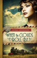 When the Clouds Roll By (#01 in Till We Meet Again Series) Paperback