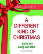 A Different Kind of Christmas (Children's Study) Paperback