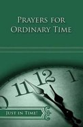 Ordinary Time (Just In Time Series) Paperback