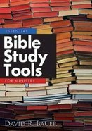Essential Bible Study Tools For Ministry Paperback