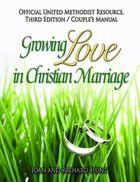 Growing Love in Christian Marriage: Couple's Manual (2-Pack) (3rd Edition) Paperback