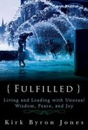 Fulfilled Paperback