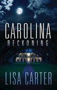 Carolina Reckoning Paperback