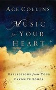 Music For Your Heart Paperback