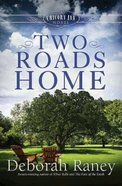 Two Roads Home (#02 in A Chicory Inn Novel Series) Paperback