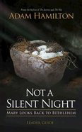 Not a Silent Night (Leader Guide) Paperback