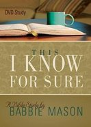 This I Know For Sure Women's Bible Study (Dvd) DVD