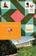 A Grand Design (Quilts Of Love Series) Paperback