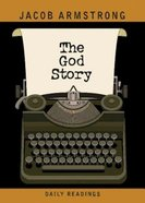The God Story Daily Readings Paperback