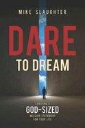 Dare to Dream Paperback
