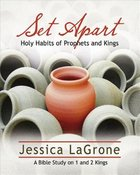Set Apart - Women's Bible Study (Participant Book) Paperback