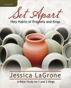 Set Apart - Women's Bible Study (Leader Kit) Pack