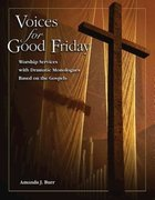 Voices For Good Friday Paperback