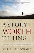 Live a Story Worth Telling Paperback