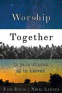 Worship Together in Your Church as in Heaven Paperback