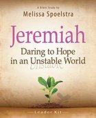 Jeremiah (Women's Bible Study Leader Kit) Pack