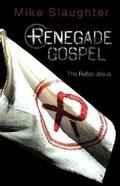 Renegade Gospel Paperback