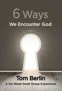 6 Ways We Encounter God (Dvd) DVD