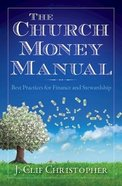 The Church Money Manual Paperback
