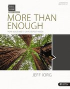 More Than Enough How Jesus Meets Our Deepest Needs (Leader Kit) (Bible Studies For Life Series) Pack