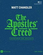 The Apostles' Creed: Together We Believe (Teen Bible Study Leader Kit) Pack