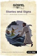 Stories and Signs (Older Kids Leader Guide) (#08 in The Gospel Project For Kids Series) Spiral