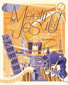Meeting With Jesus: A Daily Bible Reading Plan For Kids Paperback