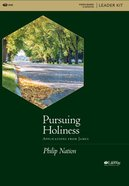 Pursuing Holiness: Applications From James (Leader Kit) Pack