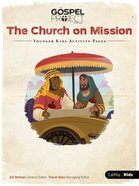 Church on Mission the (Younger Kids Activity Pages) (#10 in The Gospel Project For Kids 2015-18 Series) Paperback