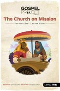 The Church on Missions (Younger Kids Leader Guide) (#10 in The Gospel Project For Kids Series) Spiral