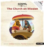 The Church on Mission (Kids Leader Kit) (#10 in The Gospel Project For Kids 2015-18 Series) Pack