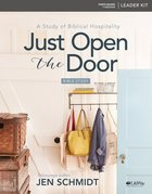 Just Open the Door: A Study of Biblical Hospitality (Leader Kit) Pack