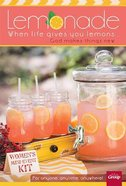 Lemonade Women's Mini-Event Kit (With Cdrom And 10 Lemonade Memory Booklets And Leader Guide)
