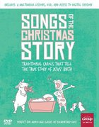 Songs of the Christmas Story: Traditional Carols That Tell the True Story of Jesus' Birth (With Cd) Pack