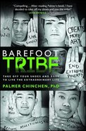 The Barefoot Tribe Paperback