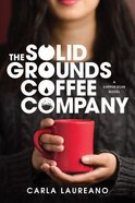 The Solid Grounds Coffee Company eBook