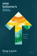 NLT New Believer's Bible: First Steps For New Christians Paperback