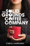 The Solid Grounds Coffee Company Hardback