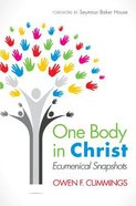 One Body in Christ: Ecumenical Snapshots Paperback