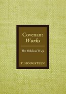 Covenant Works: The Biblical Way
