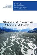 Stories of Therapy, Stories of Faith Paperback