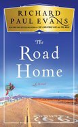 The Road Home (Broken Road Series) Hardback